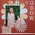 Bloom, Grow